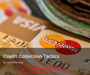 Credit Collection Tactics