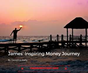 James' Inspiring Money Journey (1)