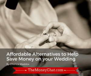 Affordable Alternatives to Help Save Money on your Wedding