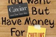 Karen Taylor Bass You Want Caviar