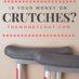 Crutches MoneyChat