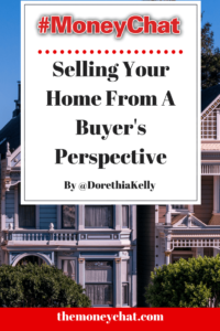 Selling Your Home From a Buyer's Perspective